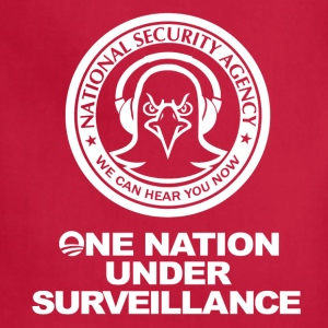 Funny! NSA - One Nation Under Surveillance - Adjustable Apron