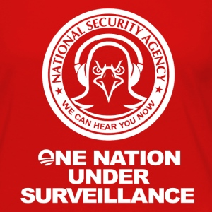 Funny! NSA - One Nation Under Surveillance - Women's Premium Long Sleeve T-Shirt