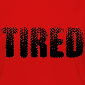 Tired T-Shirts - Women's Premium Long Sleeve T-Shirt