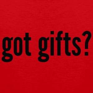 got gifts? - Men's Premium Tank