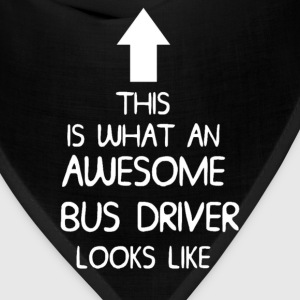 AWESOME BUS DRIVER T SHIRT MENS LADIES DI 001. - Bandana