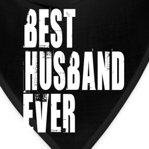 BEST HUSBAND EVER T-Shirts - Bandana