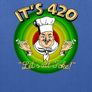 It's 420 - Let's all Toke! - Tote Bag