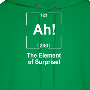 Ah! The element of surprise T-Shirts - Men's Hoodie