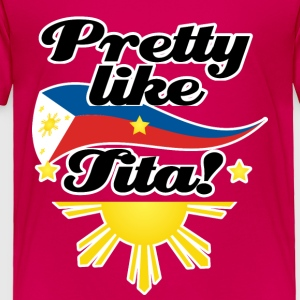 Funny Damit Pretty Tita Kids' Shirts - Toddler Premium T-Shirt