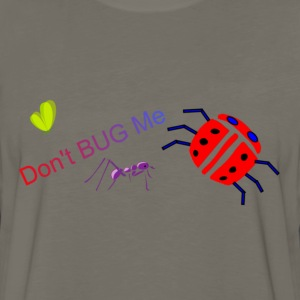 Dont Bug Me Kids T - Men's Premium Long Sleeve T-Shirt