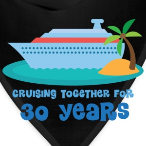 30th Anniversary Gift (Cruise) T-Shirts - Bandana