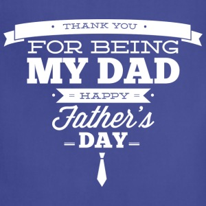 Thank You For Being My Dad - Adjustable Apron
