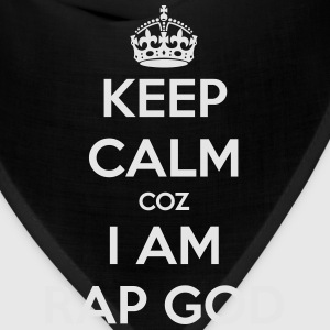 Keep Calm coz I am RAP GOD T-Shirts - Bandana