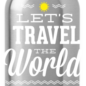 Let's Travel The World - Water Bottle