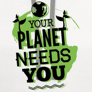 Your Planet Needs You - Contrast Hoodie