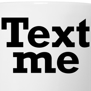 Text me (White) - Coffee/Tea Mug