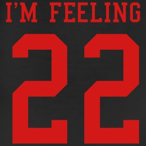 I'm feeling 22 T-Shirts - Leggings