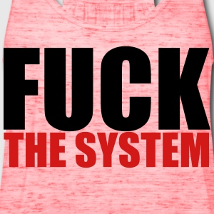 Fuck The System T-Shirts - Women's Flowy Tank Top by Bella