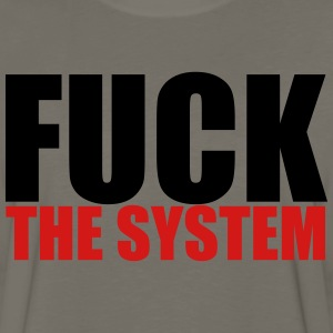 Fuck The System T-Shirts - Men's Premium Long Sleeve T-Shirt