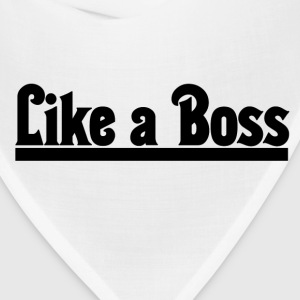 Like a BOSS - Bandana
