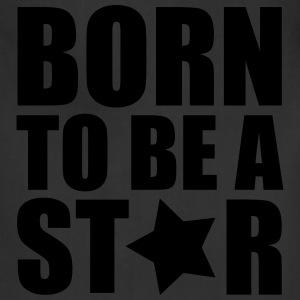 Born Star T-Shirts - Adjustable Apron