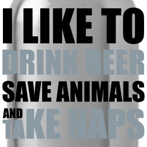 Drink Beer, Save Animals, Take Naps T-Shirts - Water Bottle