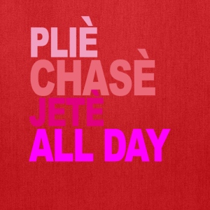 plie_chasse_jete_all_day_ballet_tshirt_v - Tote Bag