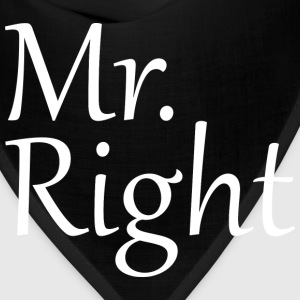 Mr. Right - Bandana