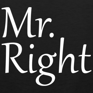 Mr. Right - Men's Premium Tank
