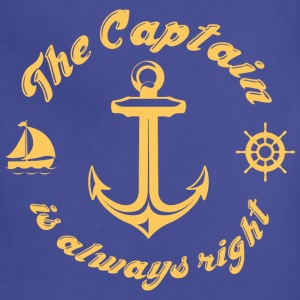 The Captain Is Always Right - Adjustable Apron