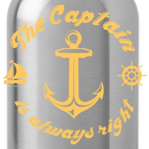 The Captain Is Always Right - Water Bottle