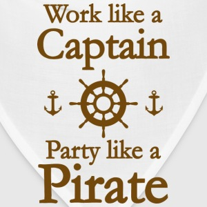 Work Like A Captain Party Like A Pirate - Bandana