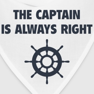 The Captain Is Always Right - Bandana