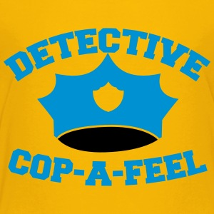 Funny DETECTIVE police man hat COP-A-FEEL Kids' Shirts - Toddler Premium T-Shirt