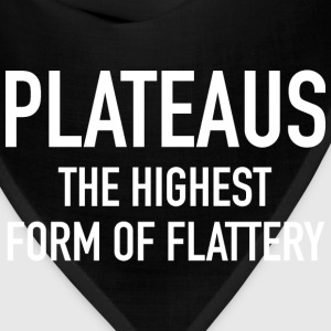 Plateaus The Highest Form Of Flattery - Bandana