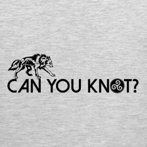 Can You Knot? V3 T-Shirts - Men's Premium Tank