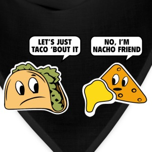 Let's Just Taco 'Bout It - Bandana