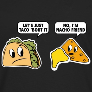 Let's Just Taco 'Bout It - Men's Premium Long Sleeve T-Shirt