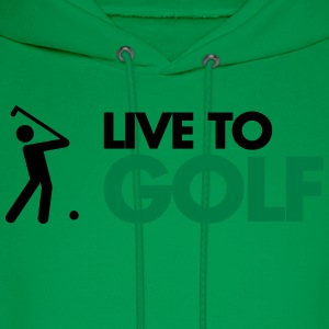 Live To Golf  T-Shirts - Men's Hoodie