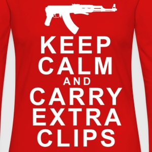 KEEP CALM AND CARRY EXTRA CLIPS T-Shirts - Women's Premium Long Sleeve T-Shirt