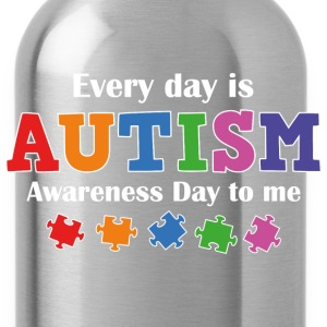 Every Day Is Autism Awareness Day To Me - Water Bottle