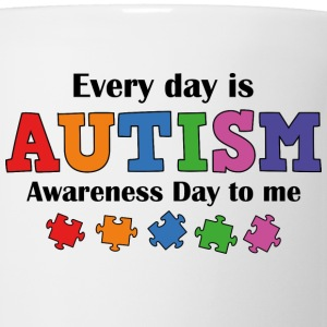 Every Day Is Autism Awareness Day To Me - Coffee/Tea Mug