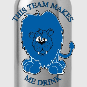 This Team Makes Me Drink Lions Football Apparel T-Shirts - Water Bottle