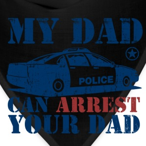 my_dad_can_arrest_your_dad Kids' Shirts - Bandana