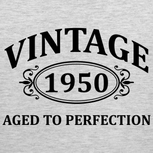 Vintage 1950 Aged to Perfection T-Shirts - Men's Premium Tank