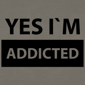 yes i´m the addicted T-Shirts - Men's Premium Long Sleeve T-Shirt