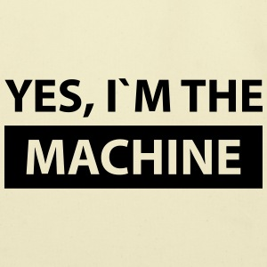yes i´m the machine T-Shirts - Eco-Friendly Cotton Tote
