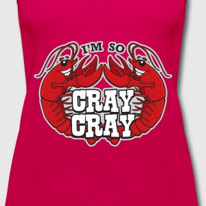 I'm So Cray Cray - Women's Premium Tank Top