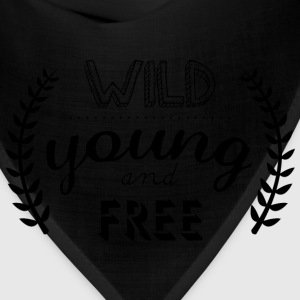 young wild and free inscription - Bandana
