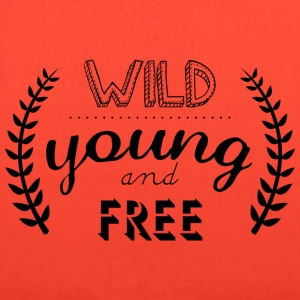 young wild and free inscription - Tote Bag