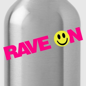 Rave On - Water Bottle