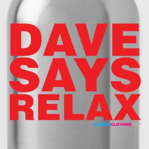 Dave Says Relax - Water Bottle