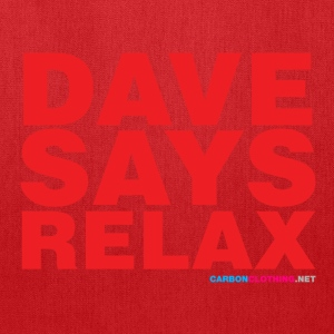 Dave Says Relax - Tote Bag