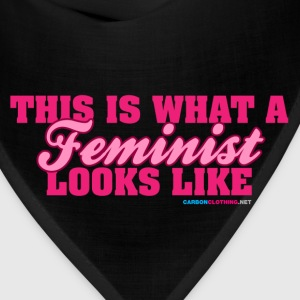 This Is What A Feminist Looks Like - Bandana